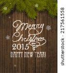 vector christmas greeting card  ... | Shutterstock .eps vector #217561558