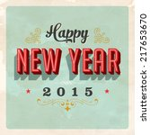 vintage new year's eve card  ... | Shutterstock . vector #217653670