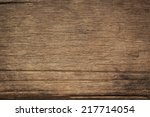 texture of bark wood use as... | Shutterstock . vector #217714054