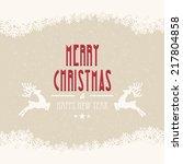 merry christmas snow winter...   Shutterstock .eps vector #217804858