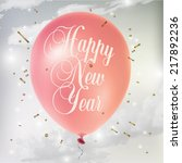 realistic colorful new year's...   Shutterstock .eps vector #217892236