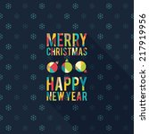christmas and new year. vector...   Shutterstock .eps vector #217919956