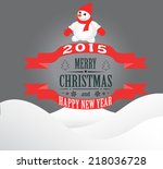new year and christmas card... | Shutterstock .eps vector #218036728