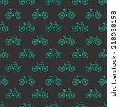 bicycle  seamless pattern... | Shutterstock .eps vector #218038198
