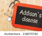 Small photo of Addison's disease (adrenal insufficiency) written on chalkboard and stethoscope.