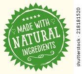 natural ingredients badge | Shutterstock .eps vector #218181520