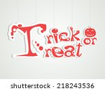 trick or treat party... | Shutterstock .eps vector #218243536