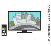 city in television. tv channel... | Shutterstock .eps vector #218275570
