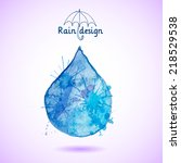 blue watercolor drop made in... | Shutterstock .eps vector #218529538