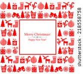 christmas and new year card.... | Shutterstock .eps vector #218558758