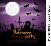 happy halloween poster. vector... | Shutterstock .eps vector #218572324