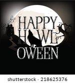 happy howloween full moon eps10 ...   Shutterstock .eps vector #218625376
