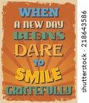retro vintage motivational... | Shutterstock . vector #218643586