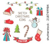 sketch christmas icons. hand... | Shutterstock .eps vector #218749984
