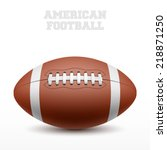 american football on white.... | Shutterstock .eps vector #218871250