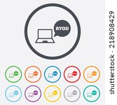 byod sign icon. bring your own... | Shutterstock . vector #218908429