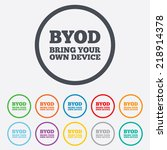 byod sign icon. bring your own...   Shutterstock . vector #218914378
