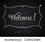 welcome sign with chalkboard... | Shutterstock .eps vector #218921884