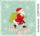 happy holidays card with santa... | Shutterstock .eps vector #218975590