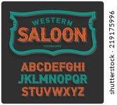 vintage western style volume...   Shutterstock .eps vector #219175996