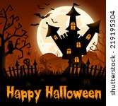 halloween poster with castle on ... | Shutterstock .eps vector #219195304