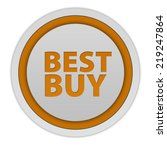 best buy circular icon on white ... | Shutterstock . vector #219247864