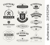 Stock vector retro vintage insignias or logotypes set vector design elements business signs logos identity 219352936