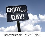 Enjoy Your Day Sign With Cloud...