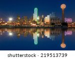 dallas skyline reflected in... | Shutterstock . vector #219513739