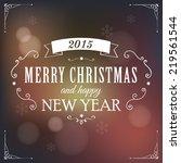christmas light vector... | Shutterstock .eps vector #219561544