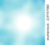 blue halftone pattern | Shutterstock . vector #219747580