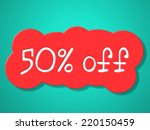 fifty percent off showing... | Shutterstock . vector #220150459