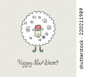 sheep. greeting card  new year... | Shutterstock .eps vector #220211989