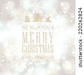 christmas and happy new year... | Shutterstock . vector #220262824