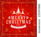 christmas retro typography and... | Shutterstock .eps vector #220395880