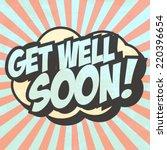 get well soon  illustration in... | Shutterstock .eps vector #220396654