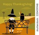 thanksgiving card with dressed... | Shutterstock .eps vector #220459948