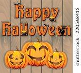 happy halloween sign on wooden... | Shutterstock .eps vector #220568413