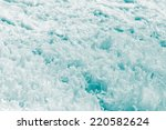 background of stormy of water | Shutterstock . vector #220582624