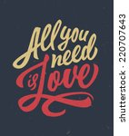 vintage 'all you need is love'... | Shutterstock .eps vector #220707643