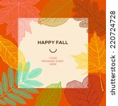 happy fall template with autumn ... | Shutterstock .eps vector #220724728