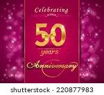 50 year anniversary celebration ... | Shutterstock .eps vector #220877983