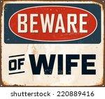 vintage metal sign   beware of... | Shutterstock .eps vector #220889416