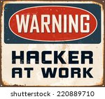 vintage metal sign   warning... | Shutterstock .eps vector #220889710