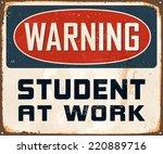 vintage metal sign   warning... | Shutterstock .eps vector #220889716