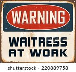 vintage metal sign   warning... | Shutterstock .eps vector #220889758