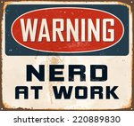 vintage metal sign   warning... | Shutterstock .eps vector #220889830