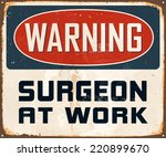 vintage metal sign   warning... | Shutterstock .eps vector #220899670