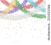 colorful tinsel garland... | Shutterstock .eps vector #221021566