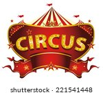 red circus sign. a circus sign... | Shutterstock .eps vector #221541448